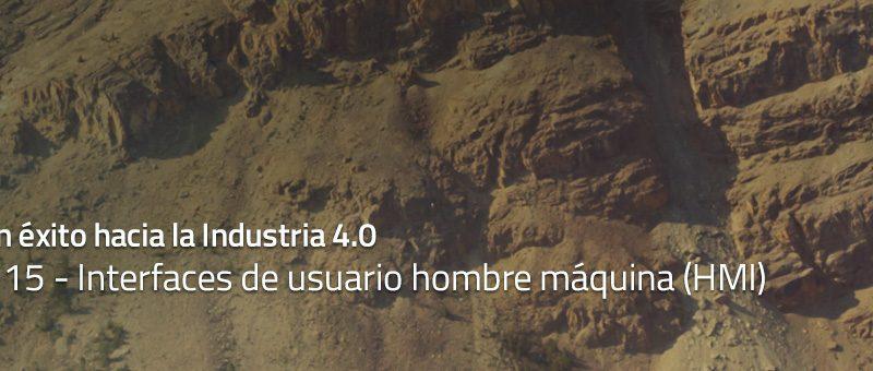 Caminar con éxito hacia la Industria 4.0: Capítulo 15 – Interfaces de usuario hombre máquina (HMI)