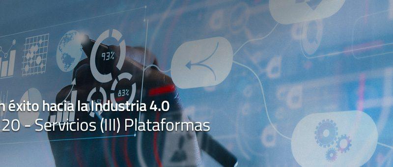 Caminar con éxito hacia la Industria 4.0: Capítulo 20 – Plataformas