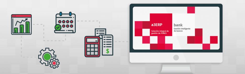 a3ERP | bank: Contabiliza de forma automática tus documentos bancarios