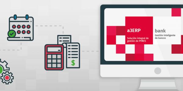 Contabiliza de forma automática tus documentos bancarios con a3ERP | bank