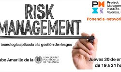 Risk Management. La tecnología aplicada en la gestión de riesgos