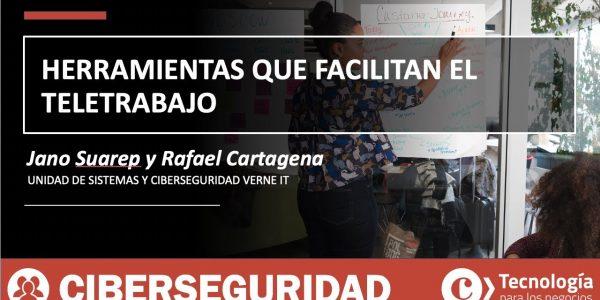 Herramientas qué permiten y facilitan el TELETRABAJO | Jano Suarep y Rafael Cartagena