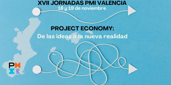 Project Economy: De las ideas… a la nueva realidad.