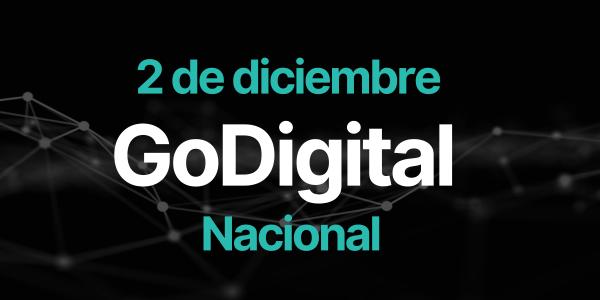 | GoDigital Nacional | Tendencias, herramientas y estrategias digitales para impulsar tu negocio