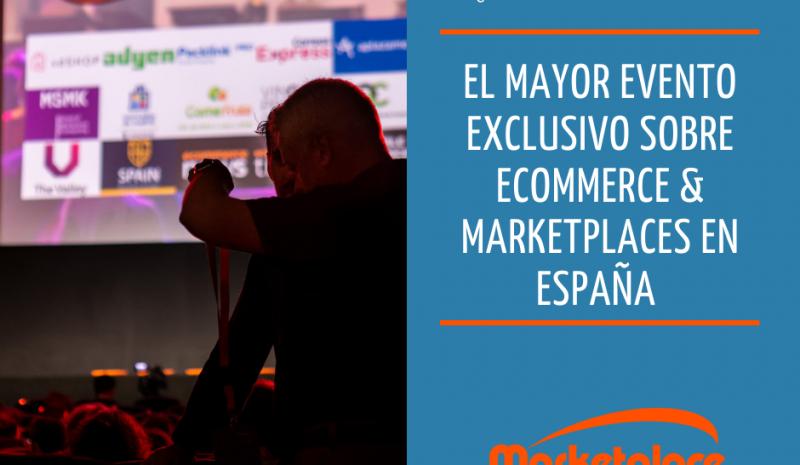 Marketplace Summit, un evento híbrido sobre Commerce & Marketplaces